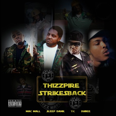 Thizzpire Strikes Back (feat. Dubee) - Mac Mall