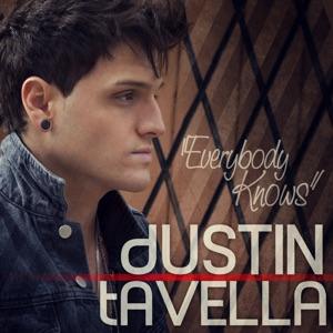 dUSTIN tAVELLA - Everybody Knows (Dirt Bag)