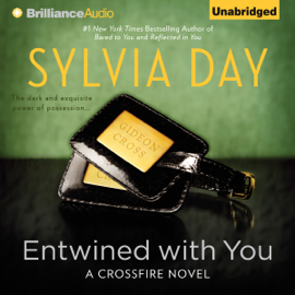 Entwined With You: Crossfire Series, Book 3 (Unabridged) audiobook