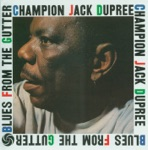Champion Jack Dupree - Evil Woman