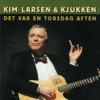 Kim Larsen & Kjukken - Pianomand artwork