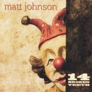 Matt Johnson - Hobo's Lullaby