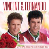 Vincent & Fernando - Unvergessene Liebeslieder