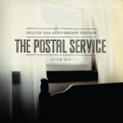 Give Up (Deluxe 10th Anniversary Edition) - The Postal Service - The Postal Service