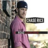 Dirt Road Communion, Chase Rice