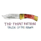 The Front Bottoms - Funny You Should Ask