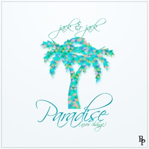 Paradise (Never Change) - Single Mp3 Download