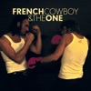 French Cowboy & The One - You Wanna Sing