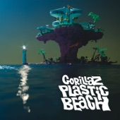 Gorillaz - Plastic Beach (feat. Mick Jones and Paul Simonon)