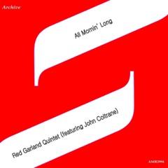 All Mornin' Long (feat. John Coltrane) - Single