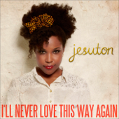 [Download] I'll Never Love This Way Again MP3