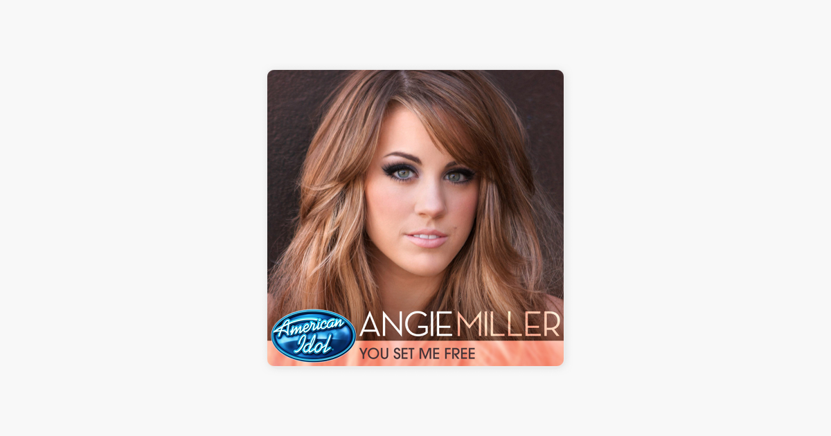 angie miller you set me free mp3 download