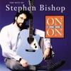 Stephen Bishop - Animal House