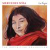 La Negra - The Definitive Collection - Mercedes Sosa