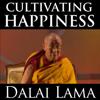 Dalai Lama - Cultivating Happiness artwork
