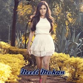 Neeti Mohan Single By Neeti Mohan On Apple Music