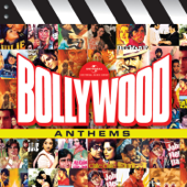 Bollywood Anthems, Vol. 1