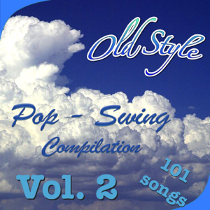 Various Artists - Old Style: Pop-Swing Compilation, Vol. 2 (101 Songs)