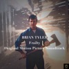 Frailty: Original Motion Picture Soundtrack, Brian Tyler