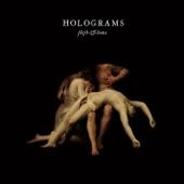 Holograms - Flesh & Bone