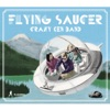 Flying Saucer (Deluxe Edition) ジャケット写真