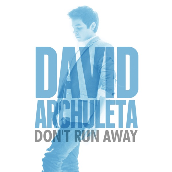 Don't Run Away - Single