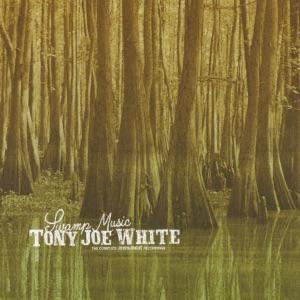 Tony Joe White - Willie and Laura Mae Jones (Remastered Version)