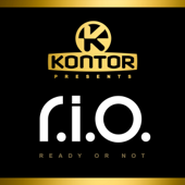 Kontor Presents R.I.O. - Ready or Not