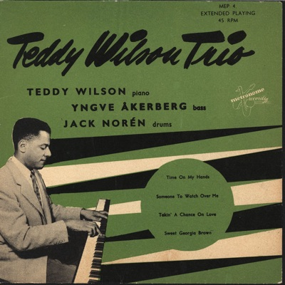 Someone To Watch Over Me (Remastered) - EP - Teddy Wilson Trio