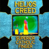 Helios Creed - Who Cares