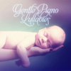 Gentle Piano Lullabies – Baby Sleep Aid, Help Your Baby Sleep, Soft Music to Relax for Newborn, Songs for Toddlers, Relaxing and Southing Sounds for Babies - Baby Sleep Lullaby Academy