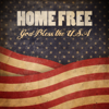 God Bless the USA - Home Free mp3