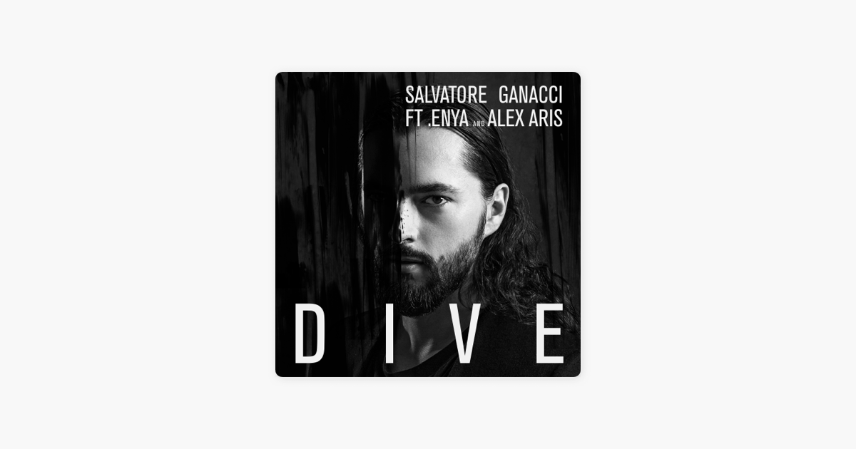 SALVATORE DIVE FEAT ENYA AND ALEX ARIS DIVE СКАЧАТЬ БЕСПЛАТНО