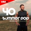 40 Summer Pop Workout Session - Various Artists