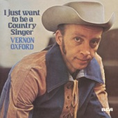 Vernon Oxford - Your Wanting Me Is Gone