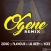 Ogene (Remix) [feat. Ycee, Flavour & Lil Kesh] - Single, Zoro