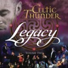 Legacy, Vol. 2 - Celtic Thunder