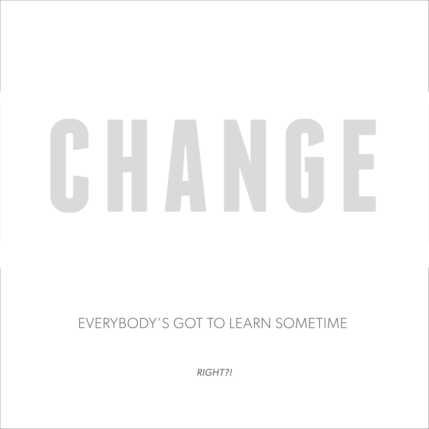 Everybody's Got to Learn Sometime (feat. Voices For Change, Badly Drawn Boy, Ashleigh Wood, Martin Finnigan & MFU) - EP
