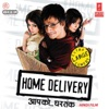 Home Delivery (Original Motion Picture Soundtrack), Vishal-Shekhar