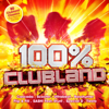 Various Artists - 100% Clubland artwork