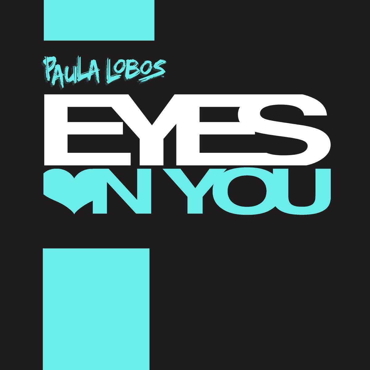 Eyes on You - EP Paula Lobos CD cover