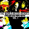 MandoPony - The World Needs Heroes Vol 1 Album