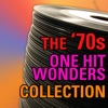 The 70s One Hit Wonder Collection