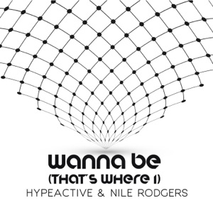 Wanna Be (That's Where I) - Single Mp3 Download