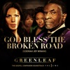 (God Bless the) Broken Road [Greenleaf Soundtrack] - Single, Greenleaf Cast