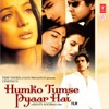 Humko Tumse Pyar Hai (Original Motion Picture Soundtrack)