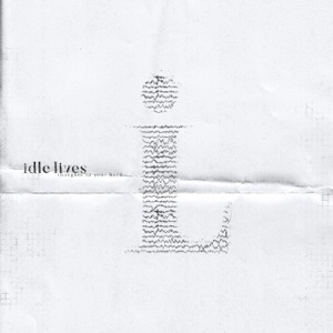 Thoughts in Your Head - EP - Idle Lives - Idle Lives