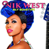Nik West - Say Somethin Grafik