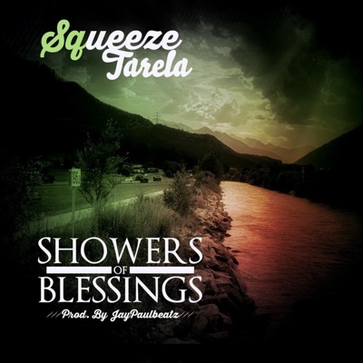 Showers of Blessings - Single - Squeeze Tarela album