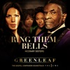 Ring Them Bells (Greenleaf Soundtrack) - Single, Greenleaf Cast